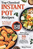 Best Instant Pot Recipes Book: 80 Proven American Favourite Recipes.Easy, Delicious, Healthy Recipes That Anyone Can Cook. Cookbook For Beginners and ... (Instant Pot Cookbook Best for All Family)