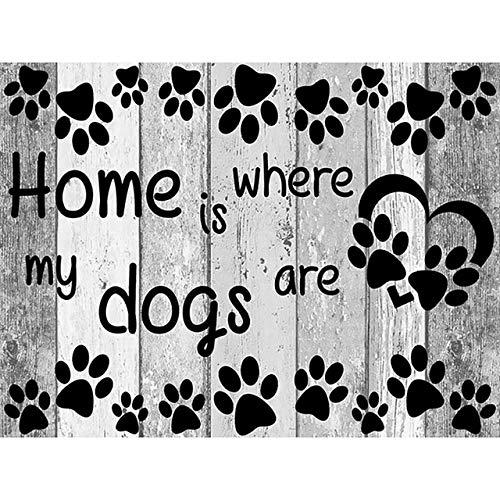 Home Woonkamer Decor 5D DIY Diamant Schilderen Thuis is Waar Mijn Honden zijn Brieven Volledige Vierkante Boor Canvas door Nummer Kit Muur Kunst 30x40cm Diamond HE615
