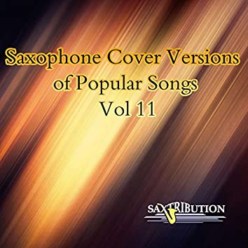 Saxophone Cover Versions of Popular Songs, Vol. 11
