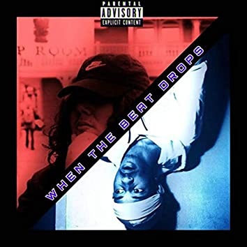 When the Beat Drops (feat. Dizzy Vibez)