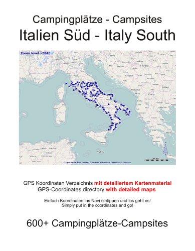 Campingplatz Verzeichnis ITALIEN SÜD (mit GPS Daten und DETAILKARTEN) (German Edition)