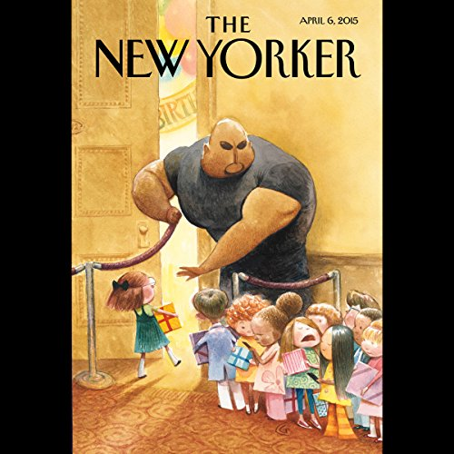 The New Yorker, April 6th 2015 (Evan Osnos, Stephen Rodrick, Steve Coll) cover art