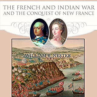 The French and Indian War and the Conquest of New France audiobook cover art