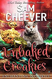 Unbaked Croakies: A Magical Cozy Mystery with Talking Animals (Enchanting Inquiries Book 1)