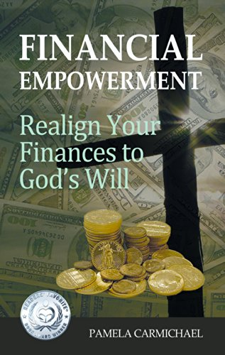 Book: Financial Empowerment - Realign Your Finances to God's Will by Pamela Carmichael
