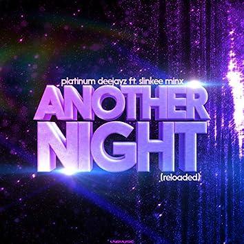 Another Night (Reloaded) (feat. Slinkee Minx)