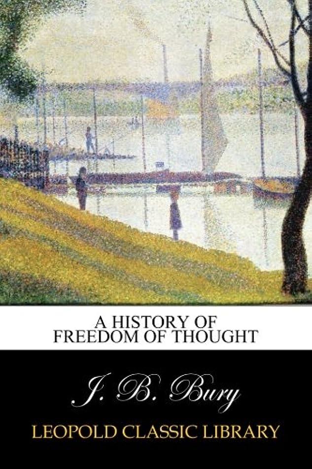 トライアスロンパワー意欲A History of Freedom of Thought
