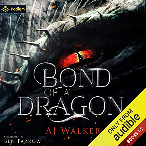 Bond of a Dragon: Publisher's Pack Audiobook By AJ Walker cover art