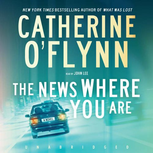 The News Where You Are Audiobook By Catherine O'Flynn cover art