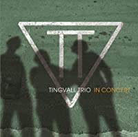 In Concert by Tingvall Trio (2013-04-16)