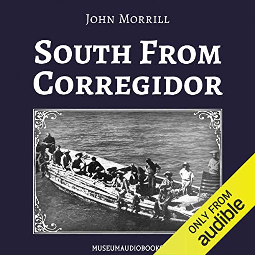 South from Corregidor audiobook cover art