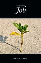 The Book of Job (KJV) (The Holy Bible, King James Version) (Volume 18)