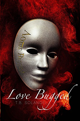 Love Bugged (English Edition)
