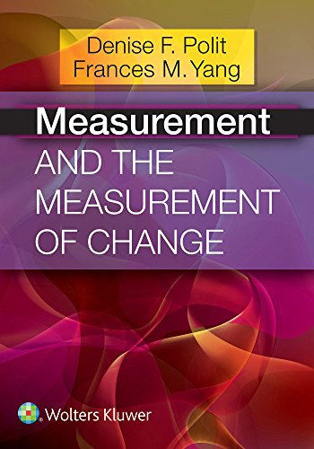 Compare Textbook Prices for Measurement and the Measurement of Change 1 Edition ISBN 9781451194494 by Polit PhD  FAAN, Denise F.