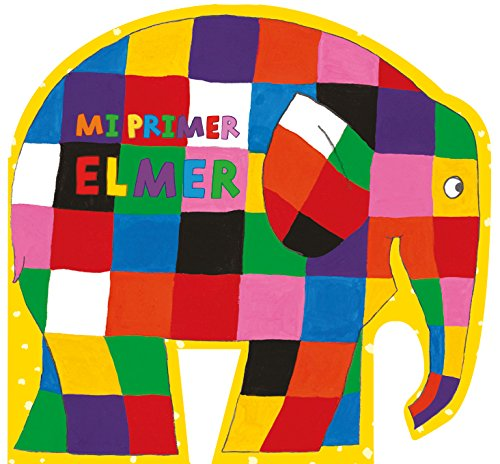 Mi primer Elmer (Elmer. Pequeñas manitas)