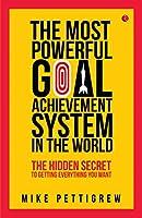 Pettigrew, M: Most Powerful Goal Achievement System