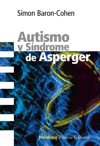 Autismo y Síndrome de Asperger (Alianza Ensayo)