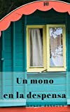 Un mono en la despensa (Libros emplumados)