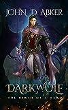 Darkwolf: The Birth of a Hero