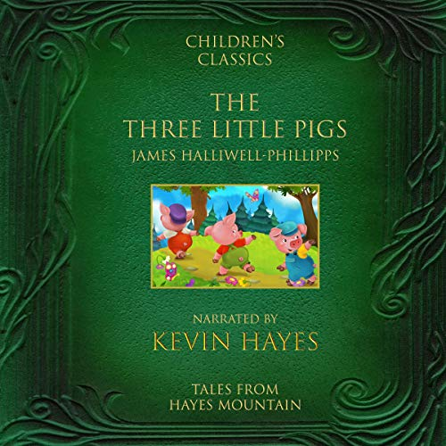 The Three Little Pigs: Tales from Hayes Mountain audiobook cover art