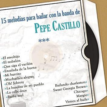 15 Melodías para Bailar Con la Banda de Pepe Castillo