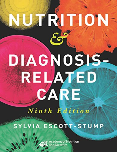 Nutrition & Diagnosis-Related Care