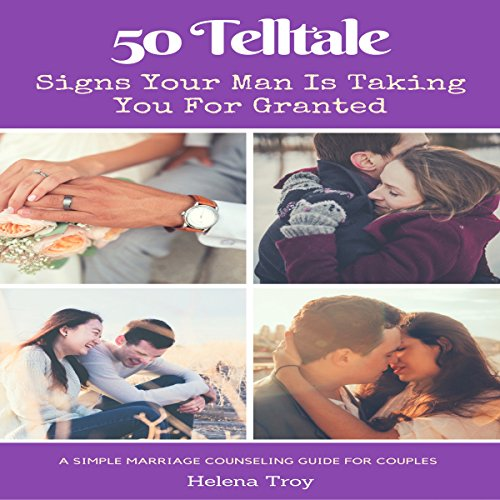 50 Tell Tale Signs Your Man Is Taking You for Granted cover art