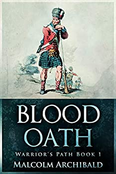 Blood Oath  Warrior s Path Book 1