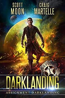 Assignment Darklanding Book 01 by [Craig Martelle, Scott Moon]