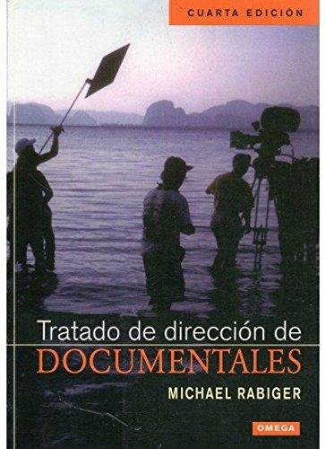 TRATADO DE DIRECCION DE DOCUMENTALES (FOTO,CINE Y TV-