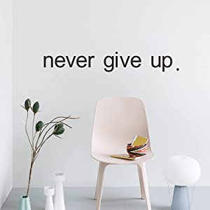 Never Give Up Motivational Wall Decal, Vinyl Decal Artfor Home Gym, Quote Art Decor Stickers Over The Door