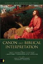 Canon and Biblical Interpretation (Scripture and Hermeneutics Series Book 7)
