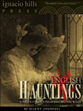 English Hauntings: Eighteen Haunted Houses of England and Wales