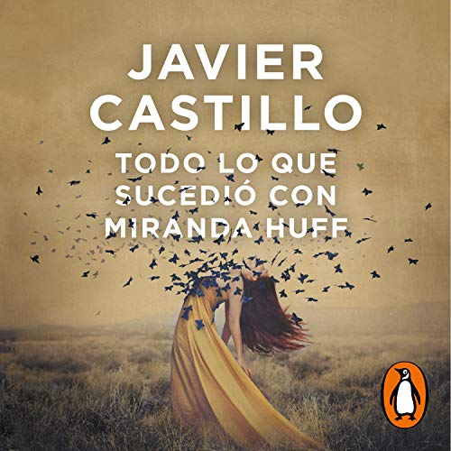 Todo lo que sucedió con Miranda Huff [Everything That Happened with Miranda Huff] cover art