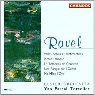 Ravel: Valses nobles et sentimentales No1-8; Menuet antique; Le tombeau de Couperin; Une barque sur l'ocean from Miroirs ; Ma mere l'oye
