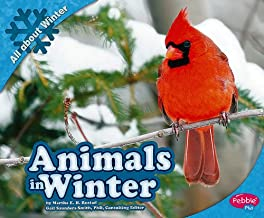 Animals in Winter (All About Winter)