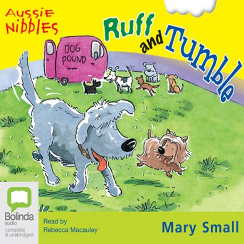 Ruff and Tumble: Aussie Nibbles cover art
