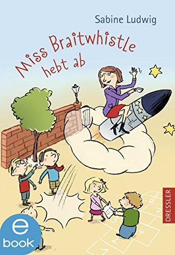 Miss Braitwhistle hebt ab