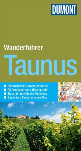 DuMont aktiv Wandern im Taunus: Mit 35 Routenkarten und Höhenprofilen (DuMont Wanderführer)