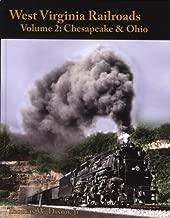 West Virginia Railroads: Volume 2 Chesapeake & Ohio