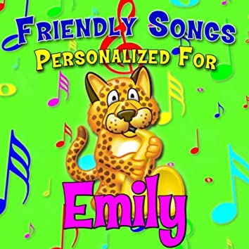Friendly Songs - Personalized For Emily
