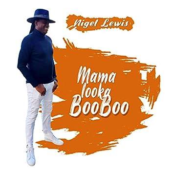 Mama look ah boo boo