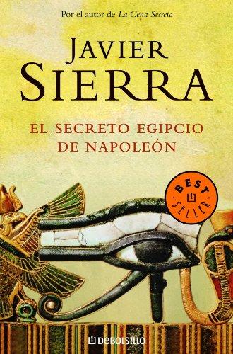 El secreto egipcio de Napoleón (BEST SELLER)
