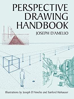 Perspective Drawing Handbook (Dover Art Instruction) by [Joseph D'Amelio]