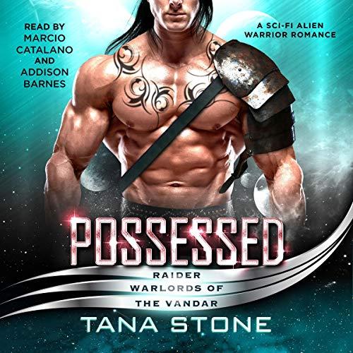Possessed: Raider Warlords of the Vandar, Book 1