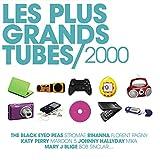 Les Plus Grands Tubes Années 2000 [Explicit]