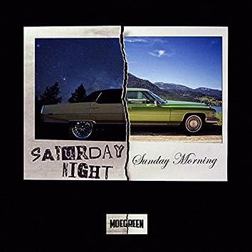 Saturday Night / Sunday Morning