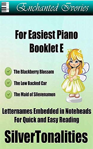 Enchanted Ivories  For Easiest Piano Booklet E (English Edition)