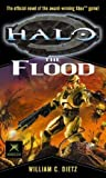 Halo: The Flood by Dietz, William C. New Edition (2005)