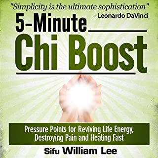 5-Minute Chi Boost - Five Pressure Points for Reviving Life Energy and Healing Fast  cover art